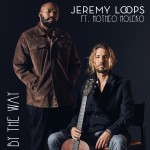 "Jeremy Loops & Motheo Moleko Premiere ""By The Way"""