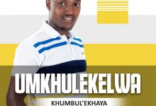 uMkhulekelwa - Khumbul'ekhaya | Bekumnandi Sindawonye | Indlu Yami
