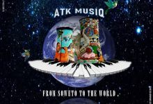"""ATK MusiQ drop new album """"From Soweto To The World"""""""
