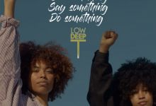 Low Deep T Wants You To Say Something, Do Something When You See Something In New Release