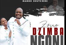 """Mambo Dhuterere dishes the """"Zvinodzimba Ngoni"""" EP"""