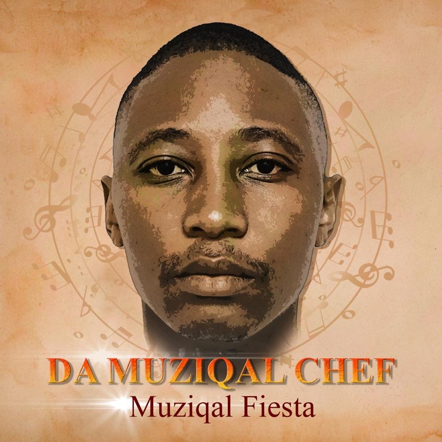 Da Muziqal Chef - Muziqal Fiesta