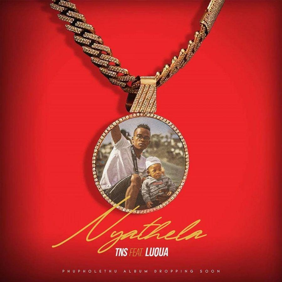 """TNS Drops New Song, """"Nyathela"""" Ft. Luqua"""