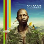 "C-Sharp, Mthokozisi Ndaba, Family First, DJ Sox release ""Rainbow"""