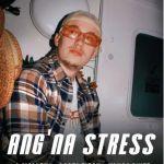 New J Molley 'Ang'na Stress' Single Ft. Yanga Chief & Costa Titch Drops