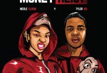 Nicole Elocin & Tyler ICU Premiere Money Heist EP | Listen