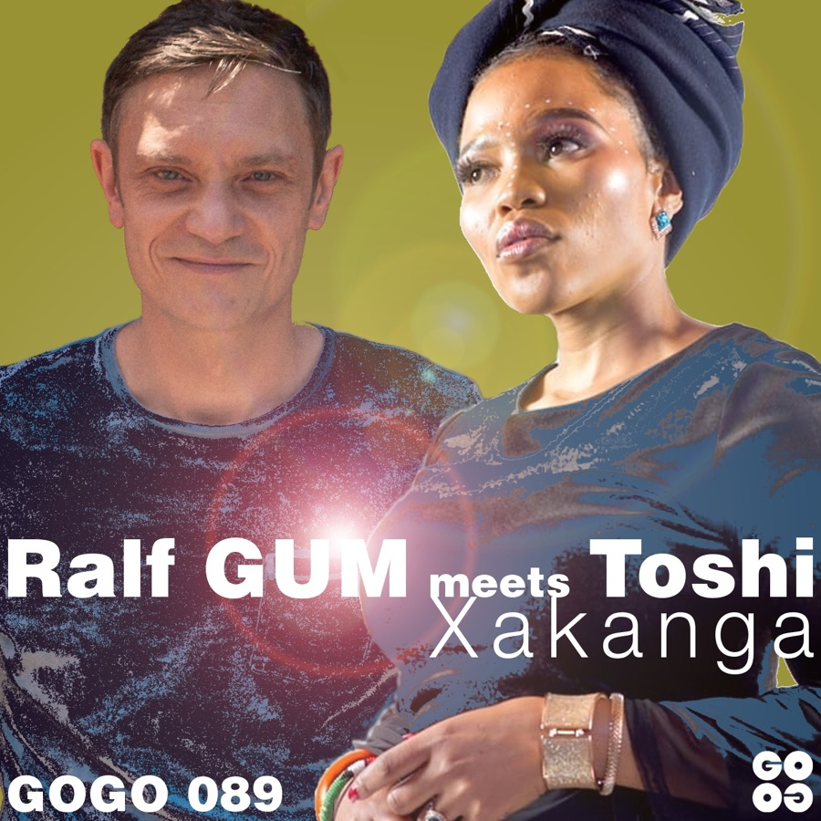 Ralf GUM & Toshi - Xakanga