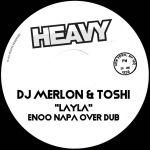 DJ Merlon & Toshi – Layla (Enoo Napa Over Dub)