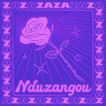 """Zaza releases """"Nduzangou (Remixes)"""""""