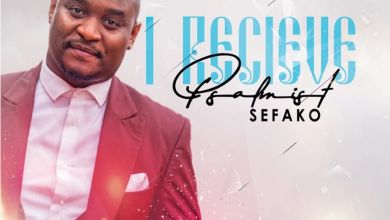 Psalmist Sefako - I Receive - Single