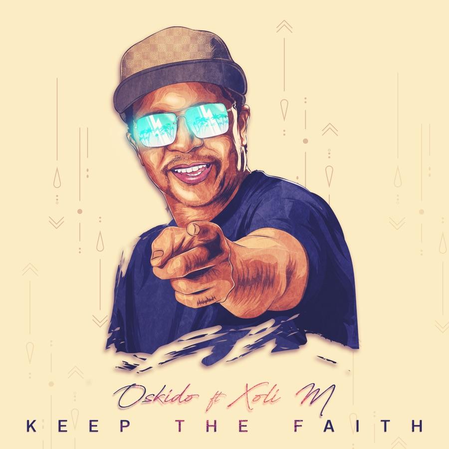 """Oskido Enlists Xoli M For """"Keep The Faith"""""""