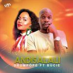 "DrumPope features Tshego AMG & Bucie on ""Andisalali (Amapiano Mix)"""