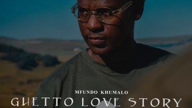 """Photo of Mfundo Khumalo Drops New EP """"Ghetto Love Story"""""""