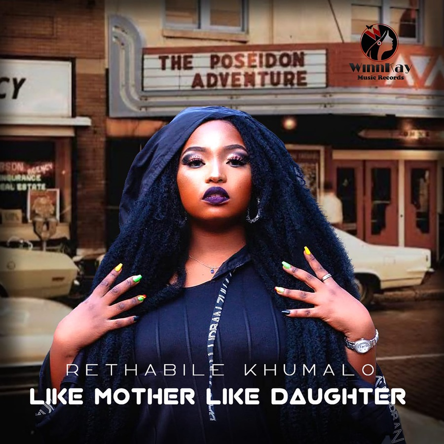 Rethabile Khumalo - Like Mother Like Daughter