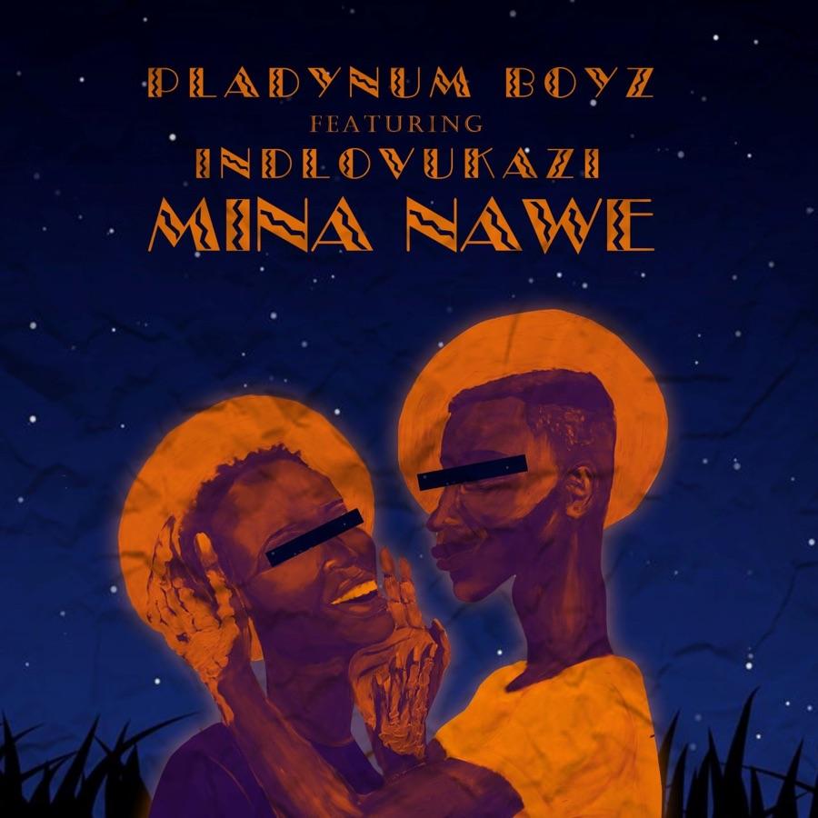 """Pladynum Boyz enlists Indlovukazi for """"Mina Nawe"""""""