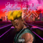 """Touchline Premieres """"Abafana Aba Hot"""" Ft. K.O"""