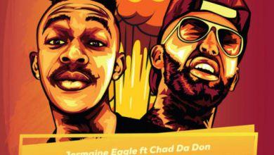 """Jermaine Eagle drops """"Supernova Hot"""" featuring Chad Da Don"""