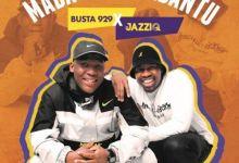 """Mr JazziQ x Busta 929 drops """"Jika"""" featuring Reece Madlisa, Zuma, Eullanda"""