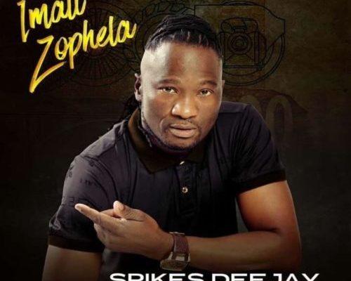 """Spikes Deejay drops new jam """"Imali Zophela"""" featuring Nokwazi, Madluphuthu & Next Level"""
