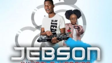 Photo of Thebelebe Presents Jebson (Whistle Version) Ft. Renei Solana