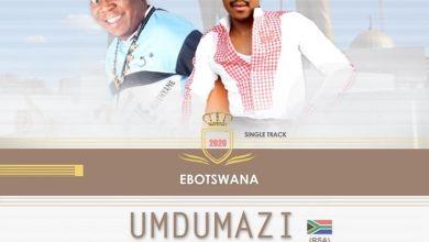Umdumazi - Ebotswana - Single