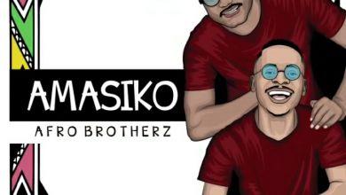 "Photo of Afro Brotherz Announces ""Amasiko"" EP"
