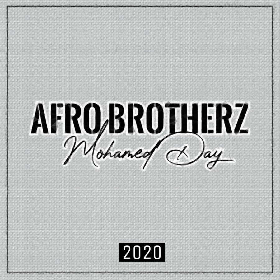 """Afro Brotherz drop new song """"Mohamed Day"""""""