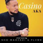 AKA Drops New Hit Casino Ft. Sho Madjozi & Flvme