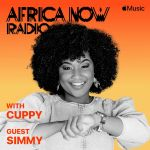 Apple Music's Africa Now Radio With Cuppy This Sunday With Simmy