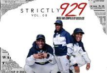 """Busta 929 Drops """"Strictly 929 Vol. 08 Mix (Mfanathupa)"""""""