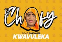 "Photo of DJ Chofy releases ""Kwavuleka"" featuring Bhejane"
