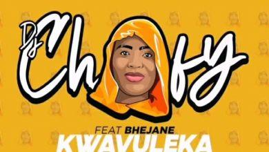"DJ Chofy releases ""Kwavuleka"" featuring Bhejane"