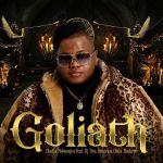 Dladla Mshunqisi Premieres Goliath Ft. DJ Tira, Busiswa & Dlala Thukzin