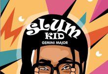 Gemini Major Shares Slum Kid EP Artwork & Announces Release Date