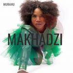"Makhadzi New Song ""Murahu"" Is A Vibe"