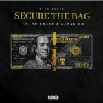 """Mike Tuney Wants To """"Secure The Bag"""" With AB Crazy & Sense 2.0"""
