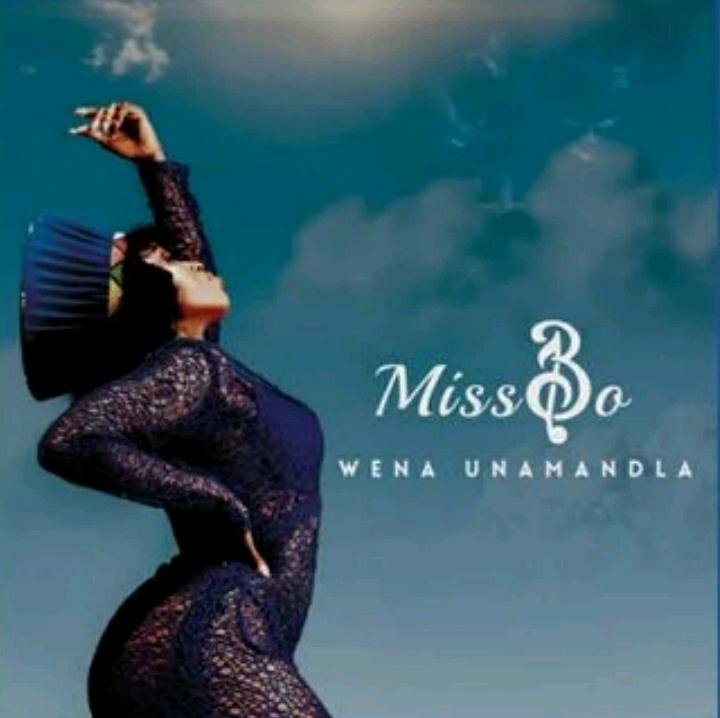 """Miss Bo Drops New Song """"Wena Unamandla"""""""