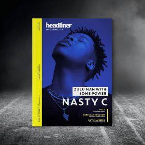 Nasty C Covers UK's Headliner Magazine, Speaks New Album & Moving To LA