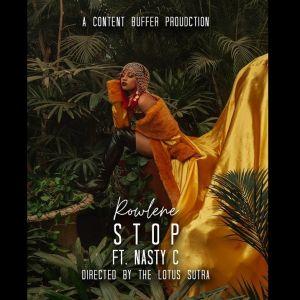 """Rowlene & Nasty C drop new song """"STOP"""""""