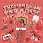 Shekhinah - Trouble In Paradise Album