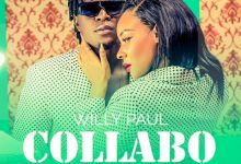"Photo of Willy Paul Drops New Song ""Collabo"""