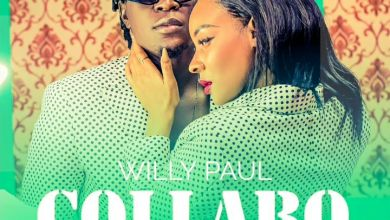 """Willy Paul Drops New Song """"Collabo"""""""