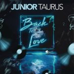 Junior Taurus Goes Back to Love With New Album