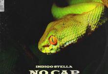 "Indigo Stella drops new joint ""No Cap"" featuring Bryan Cheru"