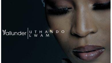 Yallunder - Uthando Lwam - EP
