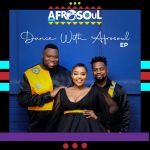 """Afrosoul releases """"Dance with Afrosoul"""" EP"""