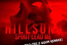 "Pro Tee Releases Hillsong United ""Spirit Lead Me"" (Gqom Remix)"