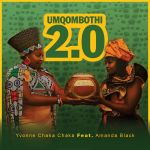 "Yvonne Chaka Chaka Enlists Amanda Black For ""Umqombothi"" Version 2.0"