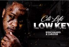 """Citi Lyts drops new joint """"Low Key"""" featuring B3nchMarQ & Christer"""
