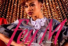 Fey M Drops Uzung'khohlwe With Temlaz